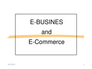 E-BUSINES  and  E-Commerce