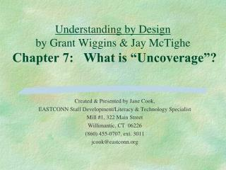 "Understanding by Design by Grant Wiggins & Jay McTighe Chapter 7:   What is ""Uncoverage""?"