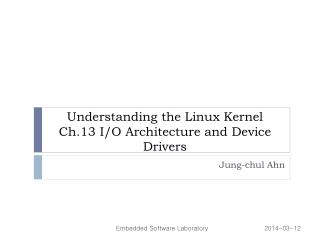 Understanding the Linux Kernel Ch.13 I/O Architecture and Device Drivers