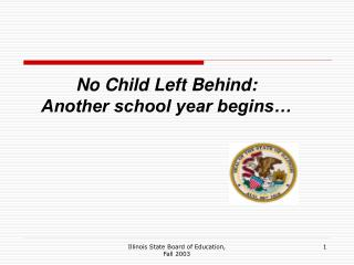 No Child Left Behind: Another school year begins…