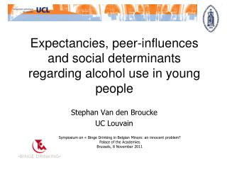 Expectancies, peer-influences  and social determinants  regarding alcohol use in young people