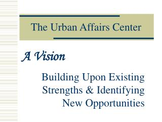 The Urban Affairs Center