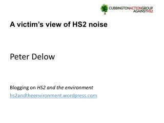 A victim's view of HS2 noise