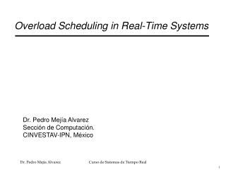 Overload Scheduling in Real-Time Systems