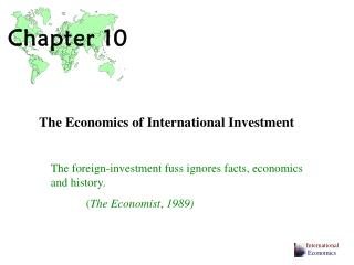 The Economics of International Investment
