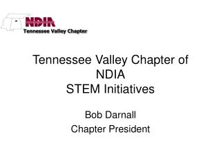 Tennessee Valley Chapter of NDIA STEM Initiatives