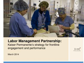 Labor Management Partnership: