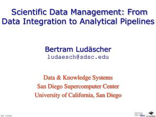 Scientific Data Management: From Data Integration to Analytical Pipelines