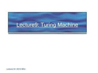 Lecture9: Turing Machine