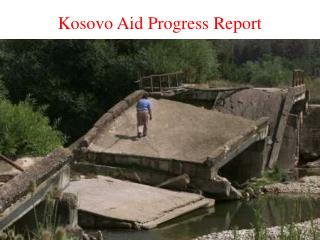 Kosovo Aid Progress Report
