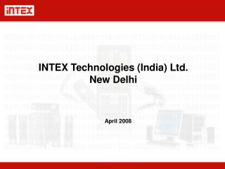 INTEX Technologies (India) Ltd. New Delhi