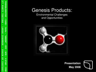Genesis Products: Environmental Challenges and Opportunities