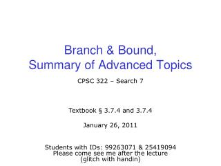 Branch & Bound, Summary of Advanced Topics