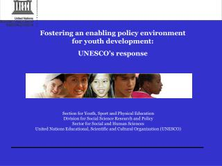 Fostering an enabling policy environment for youth development: UNESCO's response