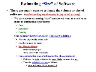 "Estimating "" Size""  of Software"
