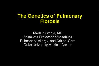 The Genetics of Pulmonary Fibrosis