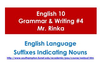 English 10  Grammar & Writing #4 Mr.  Rinka