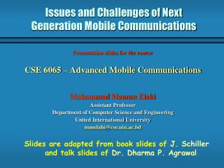 Issues and Challenges of Next Generation Mobile Communications
