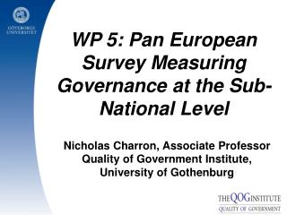 Nicholas Charron, Associate Professor Quality of Government Institute, University of Gothenburg