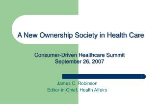 A New Ownership Society in Health Care