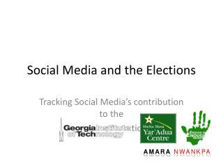 Social Media and the Elections
