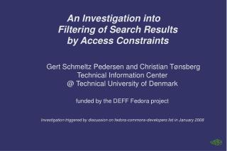 An Investigation into Filtering of Search Results by Access Constraints