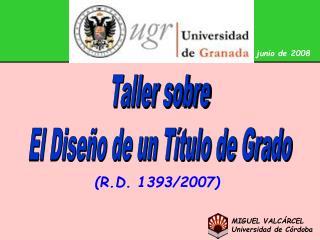 MIGUEL VALCÁRCEL Universidad de Córdoba