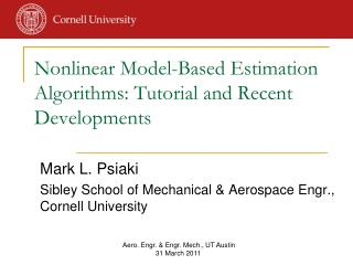 Nonlinear Model-Based Estimation Algorithms: Tutorial and Recent Developments