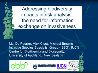 Maj De Poorter, Mick Clout, Michael Browne Invasive Species Specialist Group (ISSG), IUCN