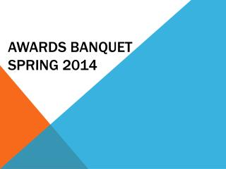 Awards Banquet Spring 2014