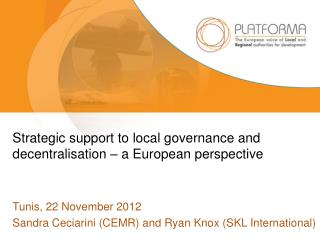Strategic support to local governance and decentralisation – a European perspective