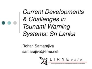 Current Developments & Challenges in Tsunami Warning Systems: Sri Lanka