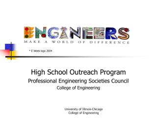 High School Outreach Program Professional Engineering Societies Council College of Engineering