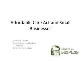 Affordable Care Act and Small Businesses