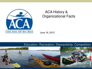 Education. Recreation. Stewardship. Competition