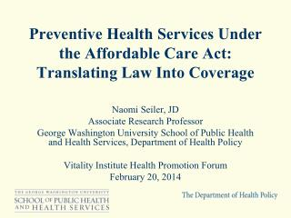 Preventive Health Services Under the Affordable Care Act:  Translating Law Into Coverage
