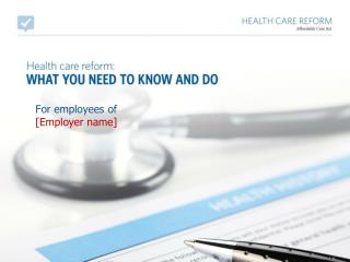 For employees of [Employer name]