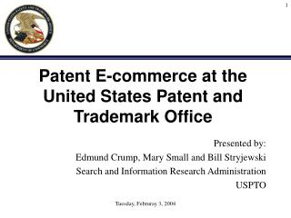 Patent E-commerce at the United States Patent and Trademark Office