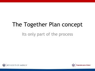 The Together Plan concept
