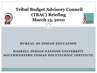Tribal Budget Advisory Council (TBAC) Briefing March 15, 2010