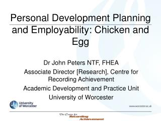 Personal Development Planning and Employability: Chicken and Egg