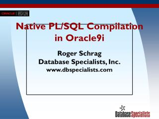 Native PL/SQL Compilation in Oracle9i