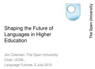 Shaping the Future of Languages in Higher Education