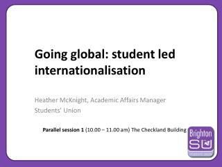 Going global: student led internationalisation