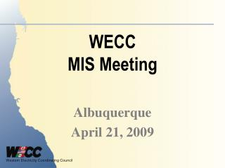 WECC MIS Meeting