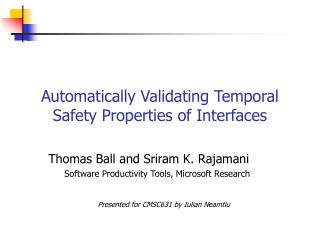 Automatically Validating Temporal Safety Properties of Interfaces