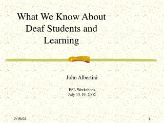 What We Know About Deaf Students and Learning