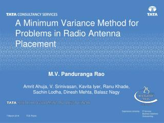 A Minimum Variance Method for Problems in Radio Antenna Placement
