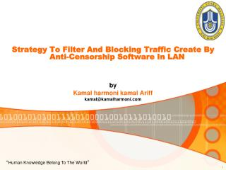 Strategy To Filter And Blocking Traffic Create By Anti-Censorship Software In LAN