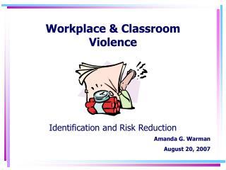 Workplace & Classroom Violence